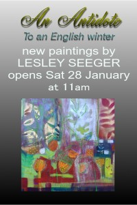 An antidote to an English Winter, with paintings by Lesley Seeger