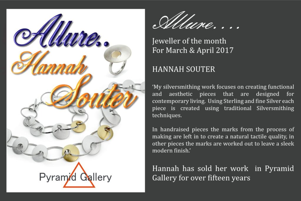 Jeweller of the Month for March and April 2017 at Pyramid Gallery