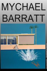 Mychael Barratt exhibition